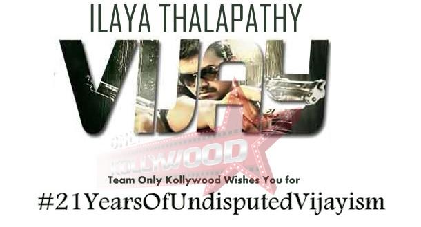 21 Years of Undisputed Vijayism - Only Kollywood Naalaiya Theerpu