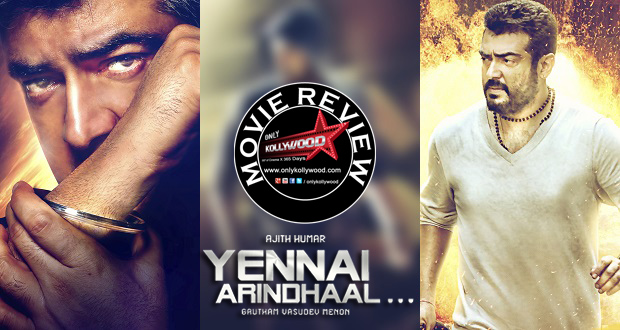 Yennai Arindhaal Movie Review