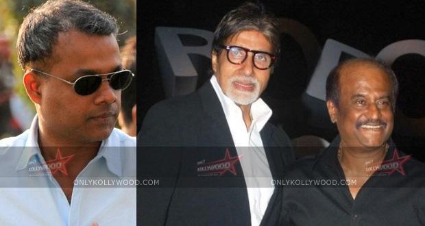 Photo of Gautham Menon wants to work with Rajinikanth and Big B