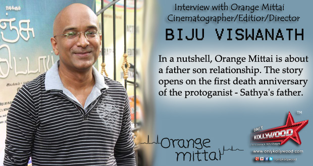 Photo of Interview with Biju Viswanath, director of Orange Mittai