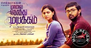 maalai nerathu mayakkam movie review