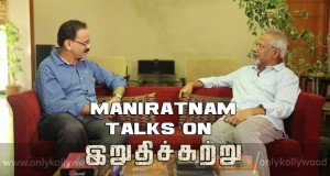 maniratnam on irudhi suttru copy
