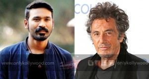 Al Pacino in Karthik Subbaraj - Dhanush film movie