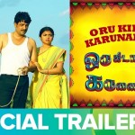 Oru Kidayin Karunai Manu Trailer