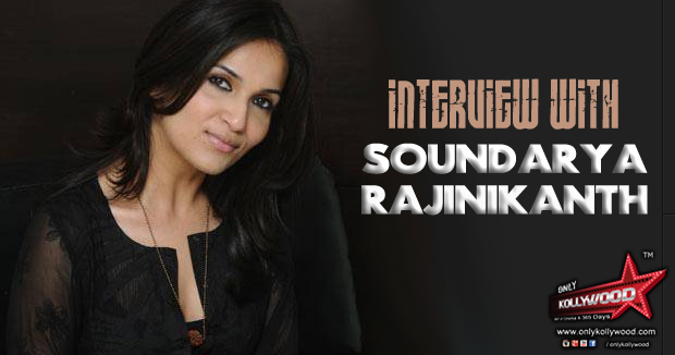 "Photo of The Soundarya Rajinikanth Interview: ""Dhanush is a thorough professional"""
