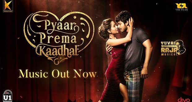 Pyaar Prema Kaadhal Songs Review